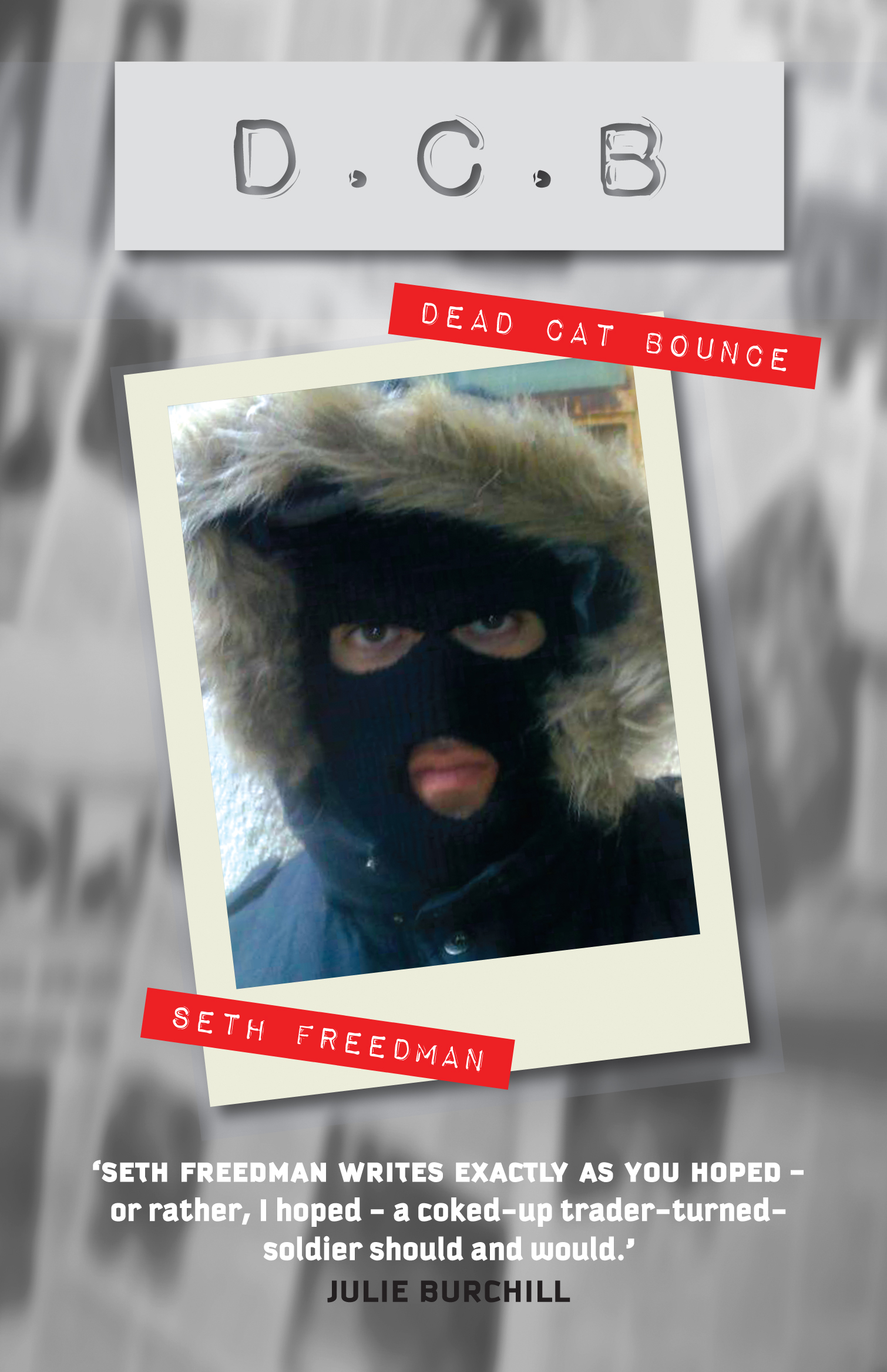 Cover of Dead Cat Bounce, a novel by Seth Freedman